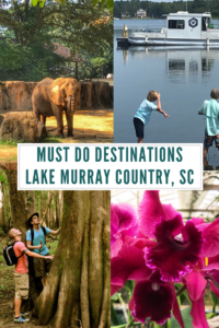 Must do destinations while visiting Lake Murray Country, South Carolina. From outdoor adventures to foodie tours, there is something for everyone. #LakeMurrayCountry #VisitLakeMurray #SouthCarolina