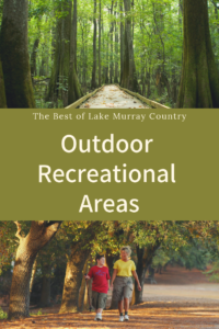 Outdoor Recreation, Recreational Areas, Lake Murray County Parks, South Carolina Parks